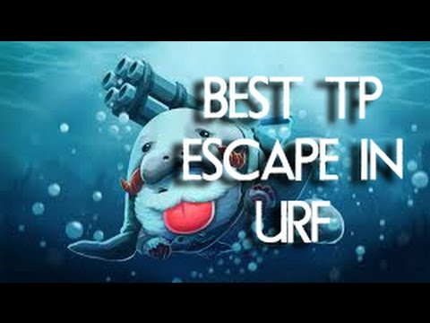 Best Escape With Teleport in URF (League of Legends)
