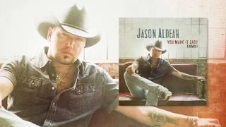 """Jason Aldean - """"You Make It Easy"""" (Remix)"""