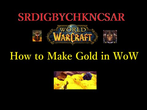 How to make gold in WoW 6.0.2