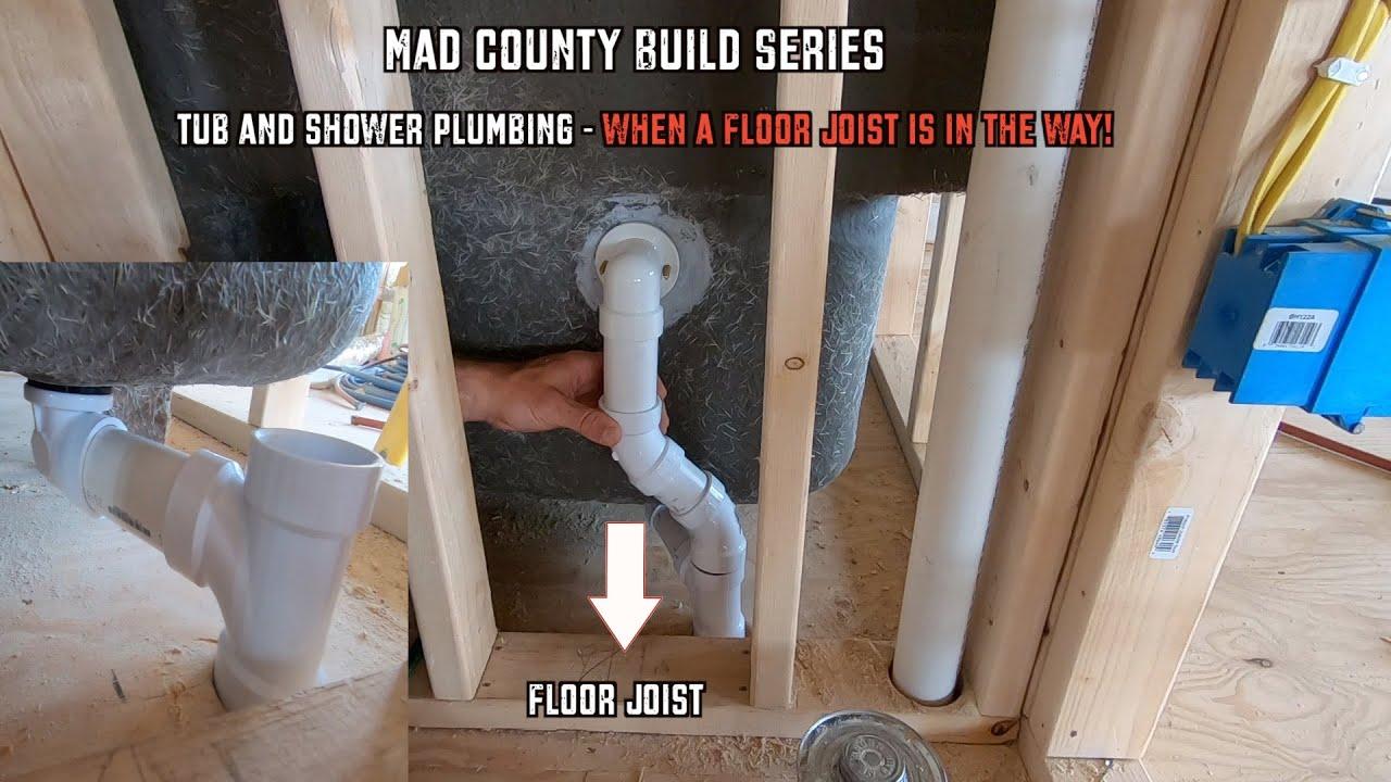 Tub/Shower Plumbing | When a Floor Joist Is in the Way