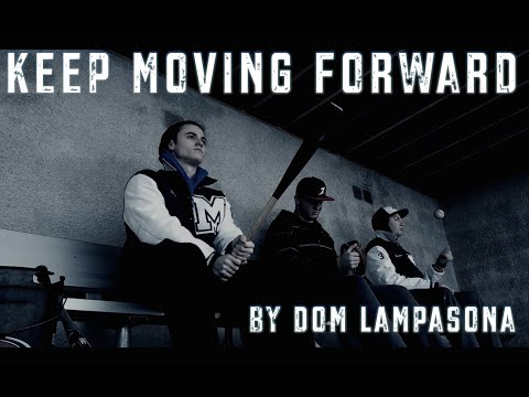 Keep Moving Forward (Baseball Motivation)