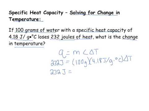 Specific Heat Capacity - Solving for Change in Temperature