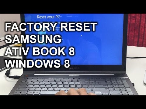 How to Reset a Samsung ATIV Book 8 to Factory Settings Windows 8