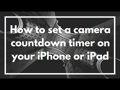 How to set a countdown timer on the camera on your iPhone or iPad | VIDEO GUIDE