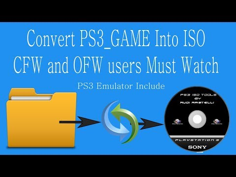 How to Convert PS3 Game Folder into ISO File - Run in RPCS3 Emulator