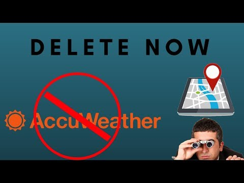 ACCUWEATHER TRACKS YOU IN BACKGROUND // PRIVACY INVASION // DELETE NOW