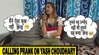 Calling Prank On Yash Choudhary | Rits Dhawan