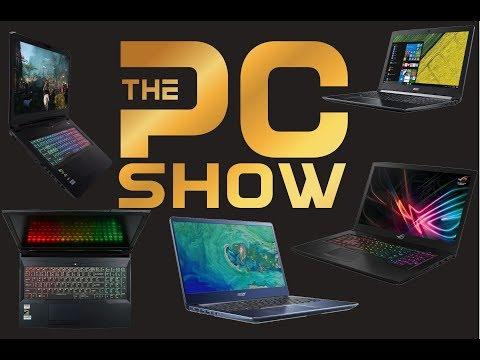 Singapore PC Show | Mid 2018 | Laptop Guide.