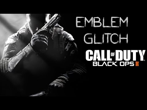 How To: Call of Duty: Black Ops 2 - Emblem Glitch