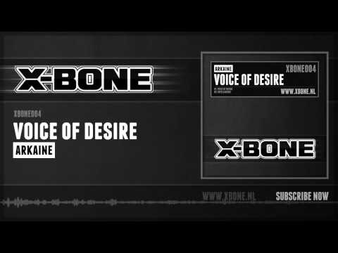 Arkaine - Voice Of Desire (HQ Preview)