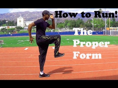 How to Run / Sprint: Proper Form!!
