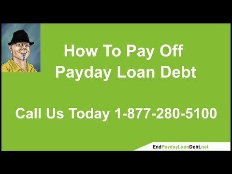 How To Pay Off Payday Loan Debt