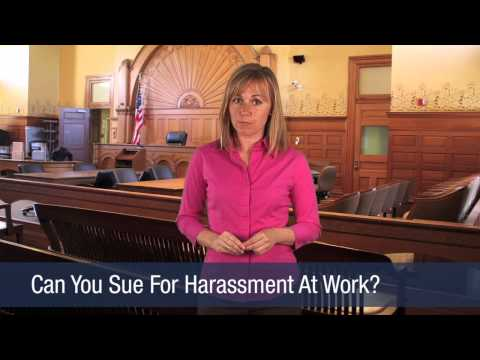 Can You Sue For Harassment At Work