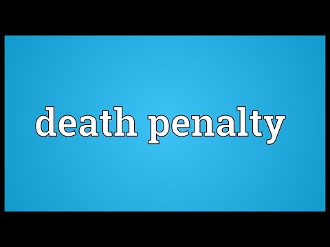 Death penalty Meaning