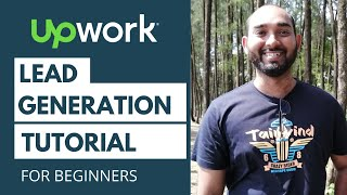 Lead Generation Tutorial for Beginners - UPWORK PROJECT LIVE - Find Targeted Leads and Emails