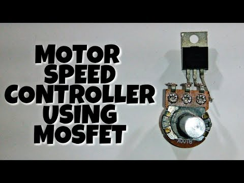 Motor Speed Controller Using Only MOSFET.