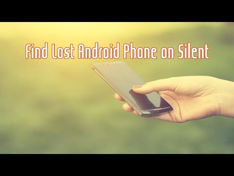 How to Find Lost Android Phone with GPS | On silent | Without App