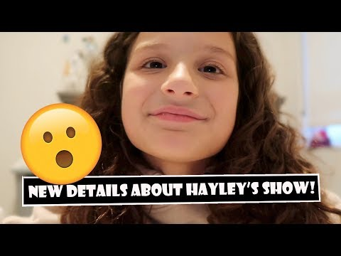New Details About Hayley's Show! 😲 (WK 386.2)   Bratayley