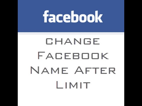 How to change name on Facebook after limit of 60 days 2016