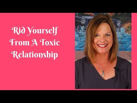 Rid Yourself From A Toxic Relationship
