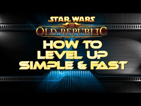 SWTOR: Level Up Simple & Fast! 5.2 and Beyond