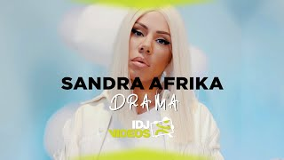 SANDRA AFRIKA - DRAMA (OFFICIAL VIDEO)