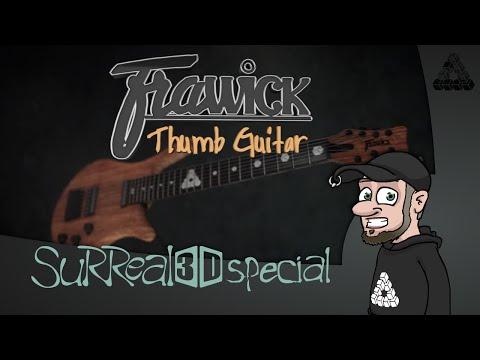 Best Guitar Ever: the Frawick Thumb guitar