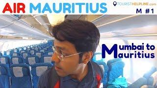 India to Mauritius | Mauritius Visa | Important docs | Air Mauritius