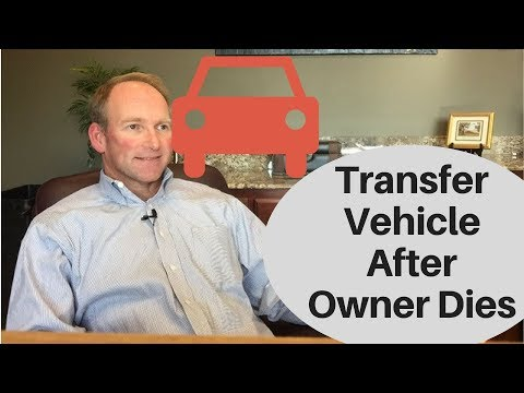 How To Transfer Vehicle After Louisiana Owner Dies