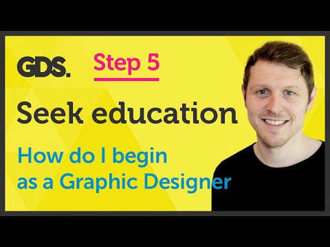 'Seek Education' How do I begin as a Graphic Designer? Ep26/45 [Beginners Guide to Graphic Design]