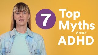 Download 7 Myths About ADHD Video