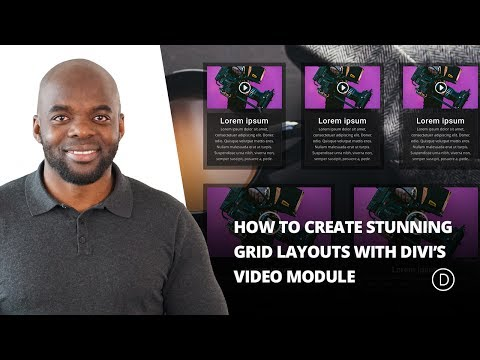 How to Create Stunning Grid Layouts with Divi's Video Module (Part 1)