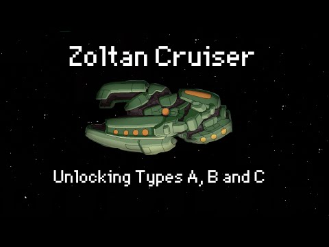 How to unlock the Zoltan Cruiser (Types A, B & C)