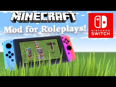 Nintendo Switch Minecraft Mod for Roleplays. (´・ω・`)  1.7.10 - 10.2