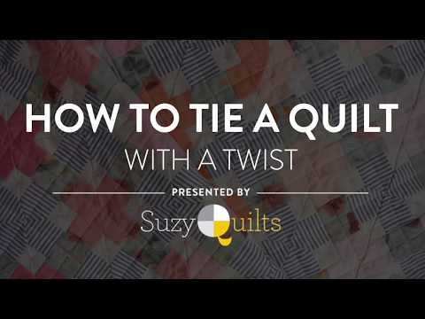 How to Tie a Quilt with a Twist