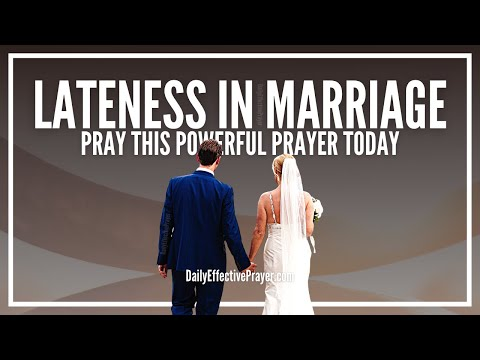 Prayer For Lateness In Marriage - It's Never Too Late