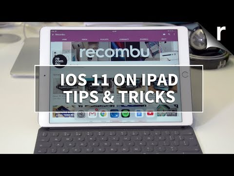 iPad Tips & Tricks with iOS 11: Guide to the best new features