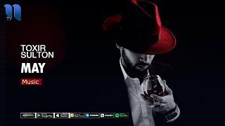 Toxir Sulton - May | Тохир Султон - Май (music version)