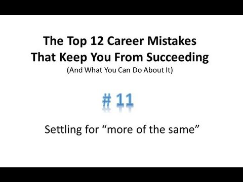 Common Mistakes in Careers: Top 12 Career Mistakes