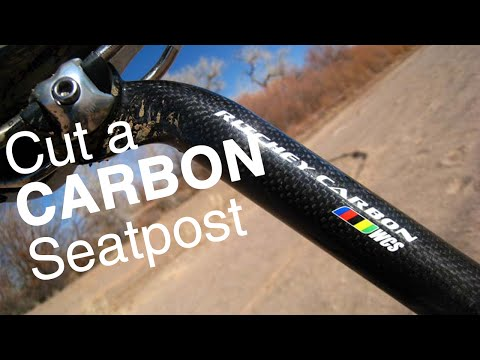 Cut a Carbon or Alloy Bicycle Seatpost or Handlebar - How To