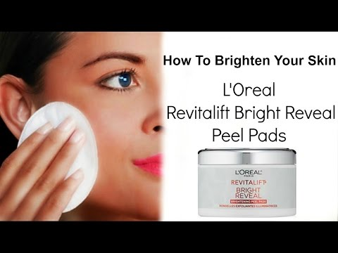 How To Brighten Your Skin With L'oreal Bright Reveal Pads
