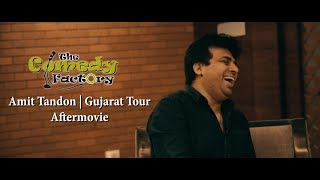 Amit Tandon Aftermovie || Gujarat Tour || TCF Production