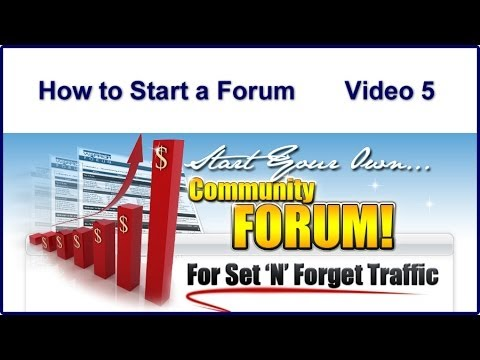 How to Make Money Online | How to Start a Forum - Video 5