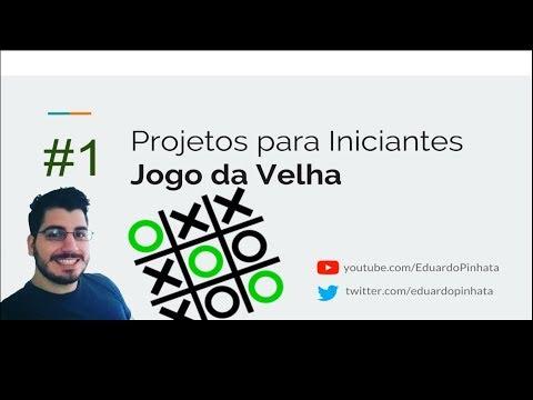 #01 Projetos para Iniciantes - JOGO DA VELHA