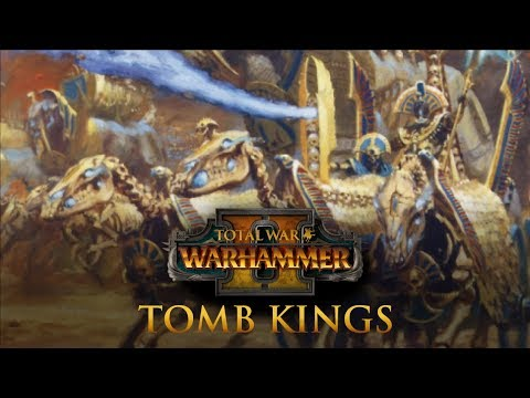 Total War: Warhammer 2 - DLC Speculation: Tomb Kings (Lore, Lords, Magic, Units)