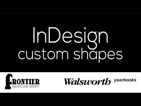Creating custom shapes in InDesign