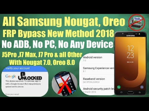 Bypass Google Account Samsung Nougat All Model New Method Patch 2018