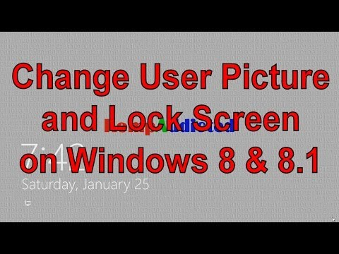 Change User Account and Lock Screen Pictures on Windows 8 or Windows 8.1