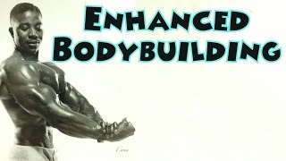 Enhanced Bodybuilding - Leroy Colbert