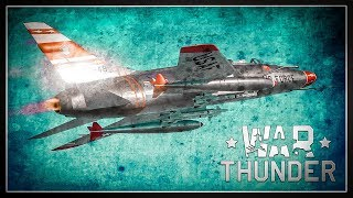 The F-100 Super Sabre | Afterburners & Air-to-air Missiles In War Thunder (mod)